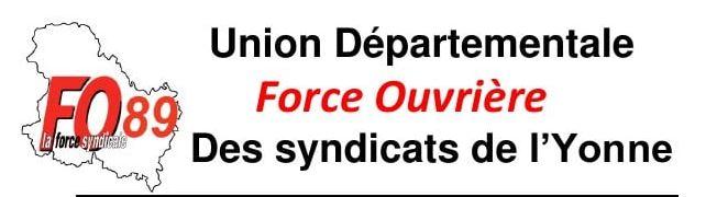Déclaration de la Commission Exécutive de l'Union Départementale FO de l'Yonne