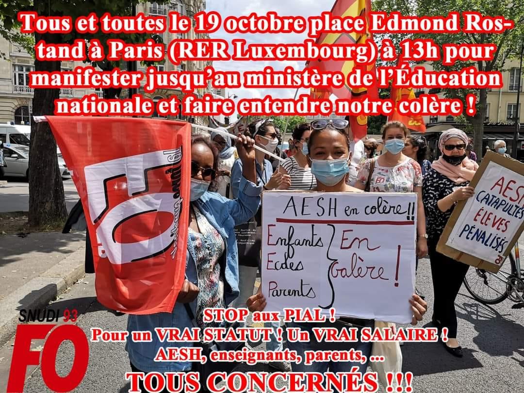 AESH : TOUTES ET TOUS À PARIS LE 19 OCTOBRE, POUR UN VRAI STATUT UN VRAI SALAIRE ET L'ABANDON DES PIAL